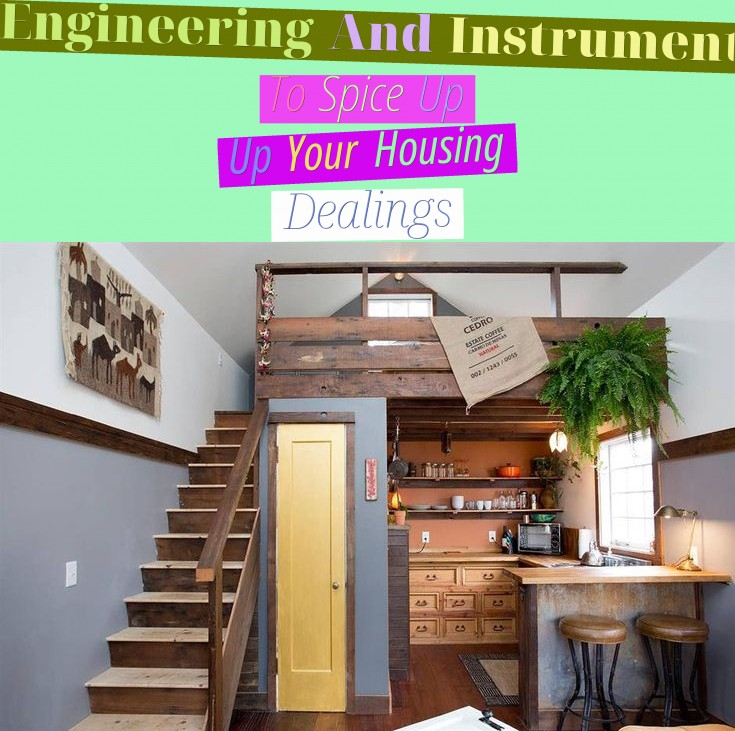 Engineering And Instruments To Spice Up Up Your Housing Dealings
